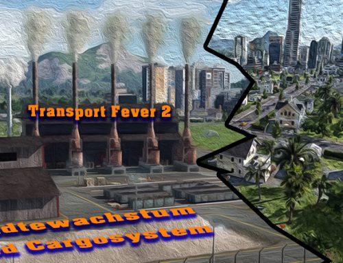 Transport Fever 2 Dev Higlight Video No. 3